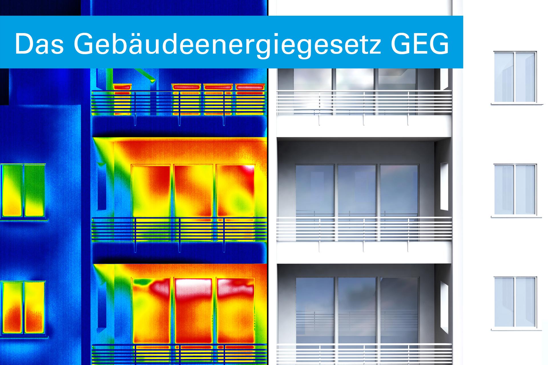 Das neue Gebäudeenergiegesetz GEG
