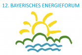 12. Bayerisches EnergieForum  am 27. Juni in Garching