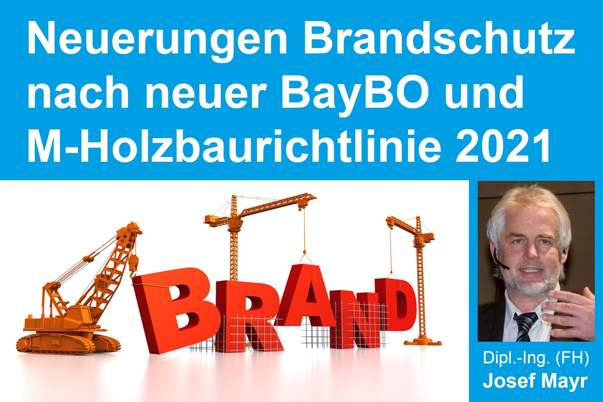 Neuerungen im Brandschutz nach neuer BayBO und M-Holzbaurichtlinie 2021 (Online-Seminar)
