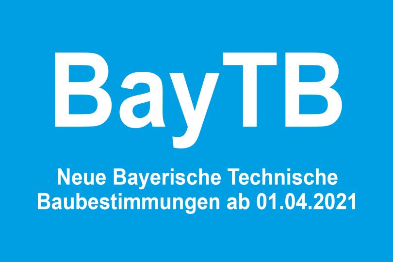 Update-Seminar zur Bayerischen Technischen Baubestimmungen (BayTB) 2021